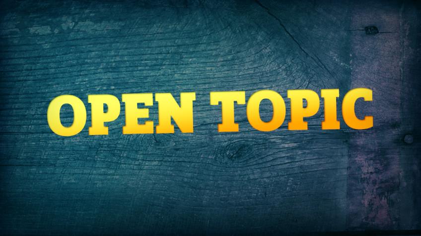 Open Topic